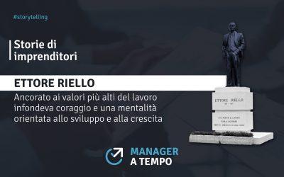 STORIE DI IMPRENDITORI. ETTORE RIELLO, L'ARTIERE.