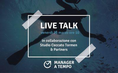 Live talk venerdì 26 marzo ore 10 in collaborazione con lo Studio Ceccato Tormen & Partners