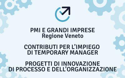Bando delle Regione Veneto a favore PMI e Grandi Imprese a sostegno di progetti di innovazione