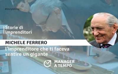 MICHELE FERRERO:L'IMPRENDITORE CHE TI FACEVA SENTIRE UN GIGANTE