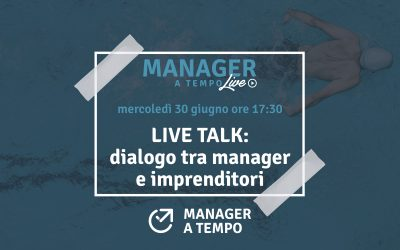 LIVE TALK:Dialogo tra manager e imprenditori